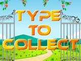 Type to collect